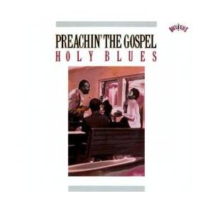 Cover - Sister O.M. Terrell: Preachin' The Gospel: Holy Blues