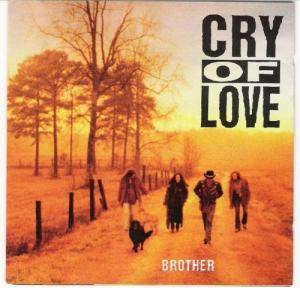 Cry Of Love: Brother - Cover