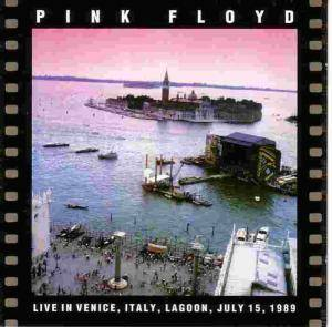 Pink Floyd: Live In Venice - July 15, 1989 - Cover