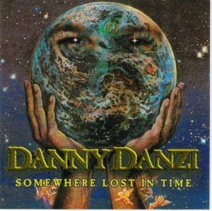 Cover - Danny Danzi: Somewhere Lost In Time