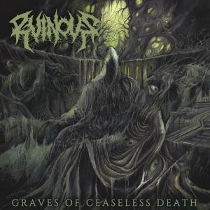 Ruinous: Graves Of Ceaseless Death - Cover