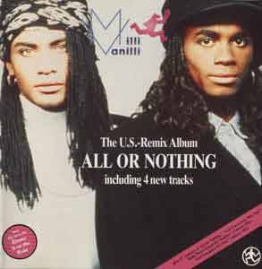 Milli Vanilli: All Or Nothing - The U.S.-Remix Album - Cover