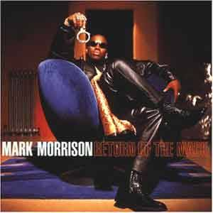 Cover - Mark Morrison: Return Of The Mack