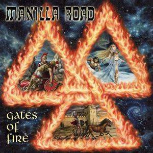 Manilla Road: Gates Of Fire (CD) - Bild 1