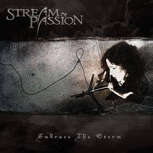 Stream Of Passion: Embrace The Storm - Cover