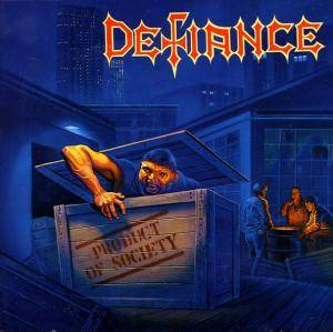 Defiance: Product Of Society - Cover