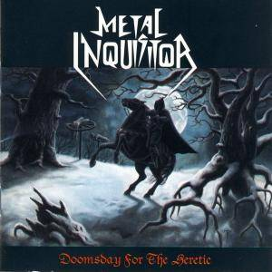 Metal Inquisitor: Doomsday For The Heretic (CD) - Bild 1