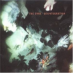 The Cure: Disintegration (LP) - Bild 1