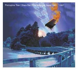 Porcupine Tree: Stars Die / The Delerium Years 1991-1997 - Cover