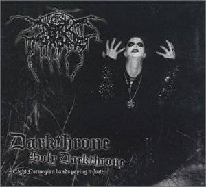 Darkthrone Holy Darkthrone - Eight Norwegian Bands Paying Tribute - Cover