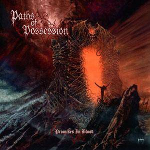 Paths Of Possession: Promises In Blood (CD) - Bild 1
