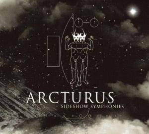 Arcturus: Sideshow Symphonies - Cover