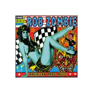 Cover - Rob Zombie: American Made Music To Strip By