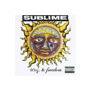 Cover - Sublime: 40oz. To Freedom