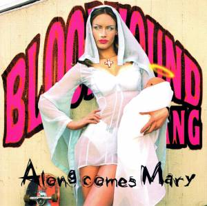 Bloodhound Gang: Along Comes Mary (Single-CD) - Bild 1