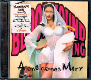 Bloodhound Gang: Along Comes Mary (Single-CD) - Bild 2
