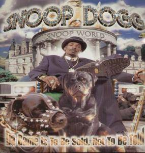 Cover - Snoop Dogg: Da Game Is To Be Sold, Not To Be Told