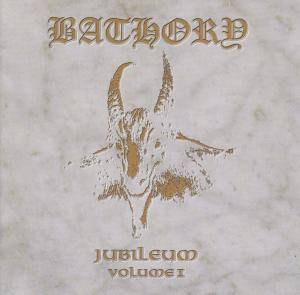 Bathory: Jubileum Volume I (CD) - Bild 1
