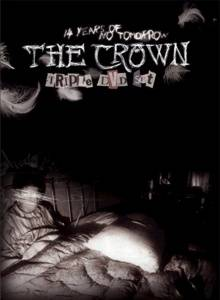 The Crown: 14 Years Of No Tomorrow - Cover