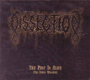 Dissection: Past Is Alive (The Early Mischief), The - Cover