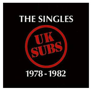 U.K. Subs: Singles 1978-1982, The - Cover