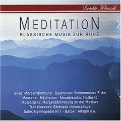 Cover - Various Artists/Sampler: Meditation - Klassische Musik Zur Ruhe
