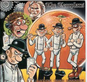 Cover - Templars, The: Clockwork Orange Horrorshow