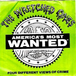 Cover - Wretched Ones, The: America's Most Wanted