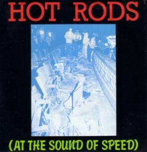 Cover - Eddie & The Hot Rods: (At The Sound Of Speed)