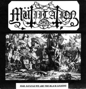 Mütiilation: Hail Satanas We Are The Black Legions - Cover