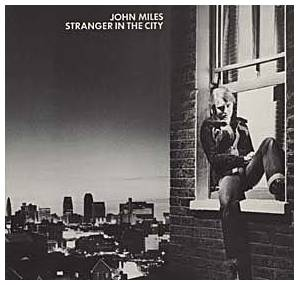 Cover - John Miles: Stranger In The City