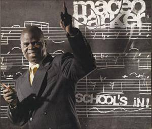 Maceo Parker: School's In! - Cover