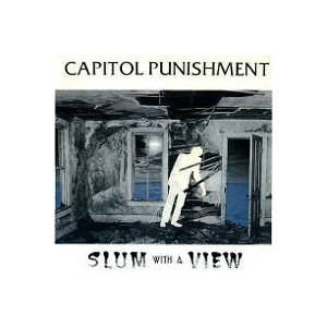 Cover - Capitol Punishment: Slum With A View