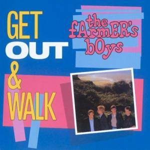Cover - Farmer's Boys: Get Out & Walk