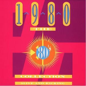 80's Collection - 1980 Alive And Kicking, The - Cover