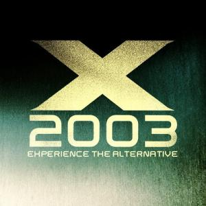 X 2003: Experience The Alternative - Cover