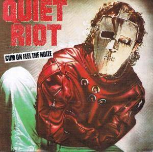 Quiet Riot: Cum On Feel The Noize - Cover