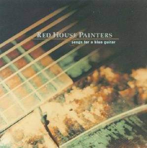 Cover - Red House Painters: Songs For A Blue Guitar