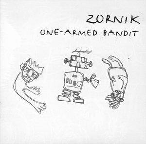 Cover - Zornik: One-Armed Bandit