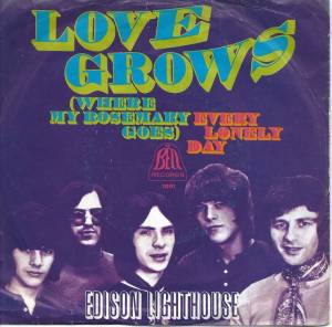 Cover - Edison Lighthouse: Love Grows (Where My Rosemary Goes)
