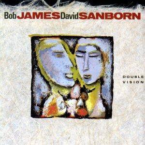 Bob James & David Sanborn: Double Vision - Cover