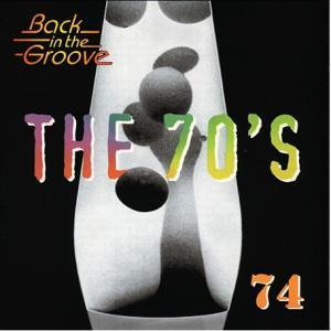 70's - 1974 Back In The Groove, The - Cover
