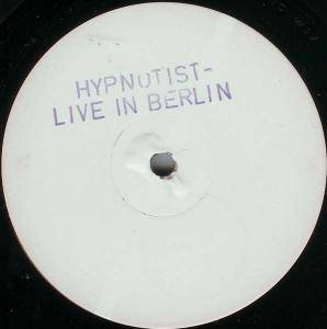 Cover - Hypnotist, The: Live In Berlin