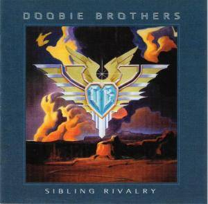 The Doobie Brothers: Sibling Rivalry - Cover