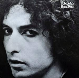 Bob Dylan: Hard Rain - Cover