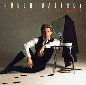 Roger Daltrey: Can't Wait To See The Movie - Cover