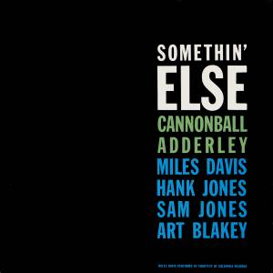 Cover - Cannonball Adderley: Somethin' Else