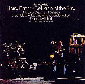 Cover - Harry Partch: Delusion Of The Fury (A Ritual Of Dream And Delusion)