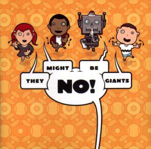 Cover - They Might Be Giants: No!