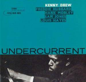Kenny Drew: Undercurrent - Cover